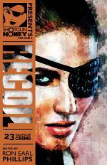 Shotgun Honey Presents Volume 4: RECOIL