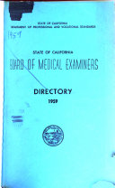 Directory of Physicians and Surgeons  Osteopaths  Drugless Practitioners  Chiropodists Holding Certificates Issued Under the Medical Practice Acts of the State of California PDF