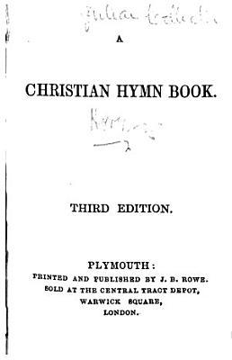 A Christian Hymn Book  Third edition