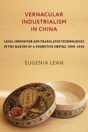Vernacular Industrialism in China PDF