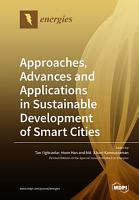 Approaches  Advances and Applications in Sustainable Development of Smart Cities PDF