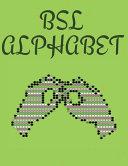 BSL Alphabet. British Sign Language