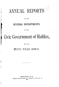 Annual Reports of the Several Departments of the City Government of Halifax  Nova Scotia  for the Municipal Year