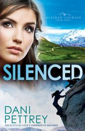 Silenced  Alaskan Courage Book  4