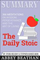 Summary  The Daily Stoic  366 Meditations on Wisdom      PDF