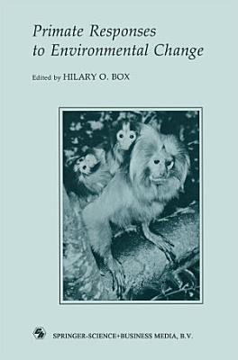 Primate Responses to Environmental Change