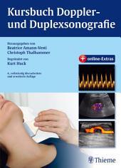 Kursbuch Doppler- und Duplexsonografie: begründet von Kurt Huck, Ausgabe 4