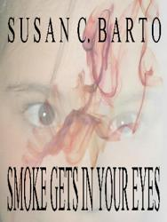 Smoke Gets In Your Eyes Book PDF