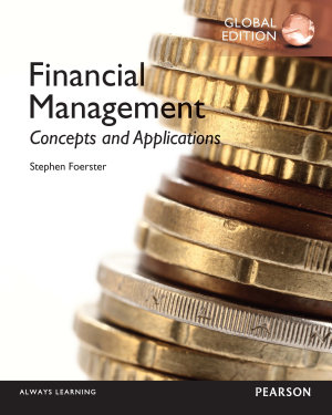 Financial Management  Concepts and Applications  Global Edition