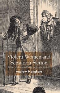 Violent Women and Sensation Fiction Book