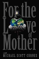 For the Love of Mother PDF