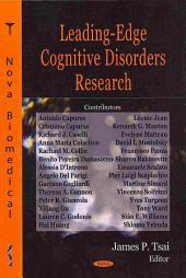 Leading-edge Cognitive Disorders Research