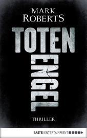 Totenengel: Thriller