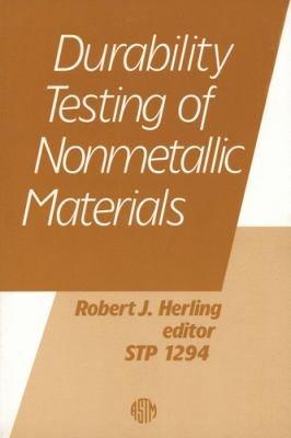 Durability Testing of Nonmetallic Materials