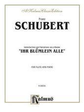 """Introduction and Variations on a Theme """"Ihr Blümlein Alle,"""" Op. 160: Woodwind - Flute Solo"""