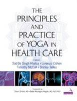 Principles and Practice of Yoga in Health Care PDF