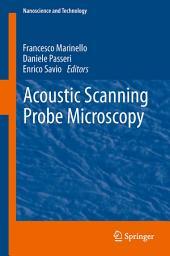 Acoustic Scanning Probe Microscopy