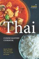 Thai Cuisine Mastery Cookbook Book
