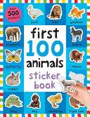 First 100 Animals Sticker Book