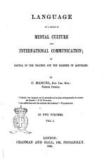 Language as a Means of Mental Culture and International Communication  Or Manual of the Teacher and the Learner of Languages by C  Marcel PDF