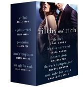 Filthy and Rich: A Billionaire Menage Romance Box Set
