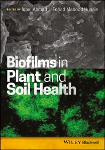 Biofilms in Plant and Soil Health PDF