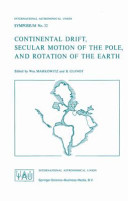 Continental Drift, Secular Motion of the Pole, and Rotation of the Earth