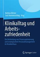 Klinikalltag und Arbeitszufriedenheit PDF