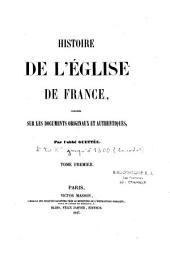 Histoire de l'église de France composée sur les documents originaux et authentiques: Volume2