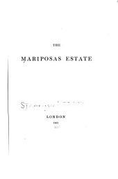 The Mariposas Estate