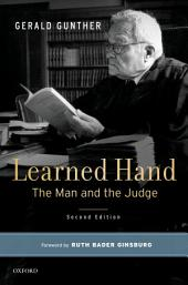 Learned Hand: The Man and the Judge, Edition 2