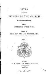 Lives of certain fathers of the Church in the fourth century: Volume 1