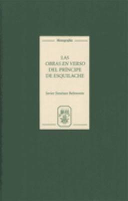 Las Obras en Verso Del Pr  ncipe de Esquilache