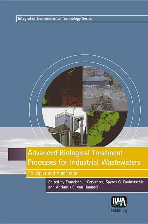 Advanced Biological Treatment Processes for Industrial Wastewaters PDF