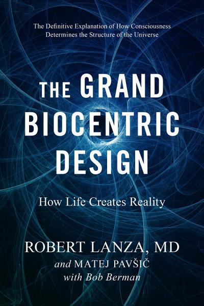 Download The Grand Biocentric Design Book