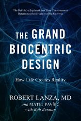 The Grand Biocentric Design PDF