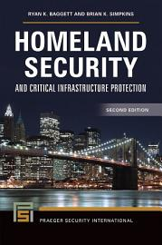 Homeland Security and Critical Infrastructure Protection  2nd Edition PDF