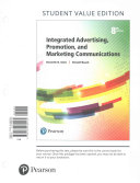 Integrated Advertising  Promotion  and Marketing Communications  Student Value Edition PDF