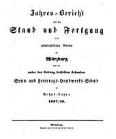 Jahres-Bericht des Polytechnischen Vereins zu Würzburg über den Stand seines Schulwesens: im Jahre ... 1837/38