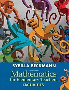 Mathematics for Elementary Teachers with Activity Manual Book