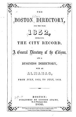 The Boston Directory for the Year 1852 PDF