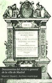 Documentos del Archivo general de la villa de Madrid: Volumen 3