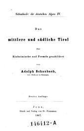 """""""Das"""" mittlere und südliche Tirol: Volume 4"""