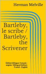 Bartleby  le scribe   Bartleby  the Scrivener PDF