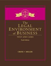 The Legal Environment of Business: Text and Cases: Edition 10