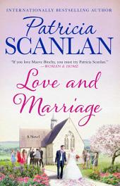 Love and Marriage: A Novel