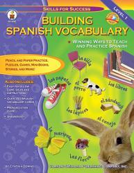 Building Spanish Vocabulary Grades Pk 12 Book PDF
