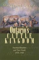 Ontario s Cattle Kingdom PDF
