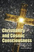Christianity and Cosmic Consciousness PDF