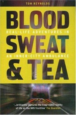 Blood  Sweat and Tea